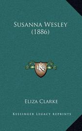 Susanna Wesley (1886) by Eliza Clarke