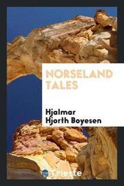 Norseland Tales by Hjalmar Hjorth Boyesen image