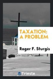 Taxation by Roger F Sturgis image