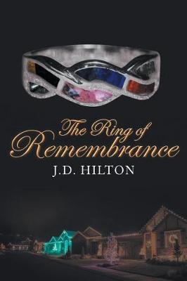 The Ring of Remembrance by J D Hilton image