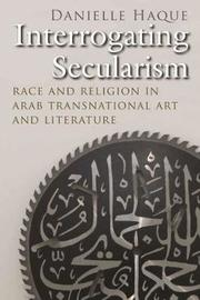 Interrogating Secularism by Danielle Haque
