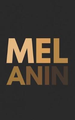 Melanin by Melanin Melanin