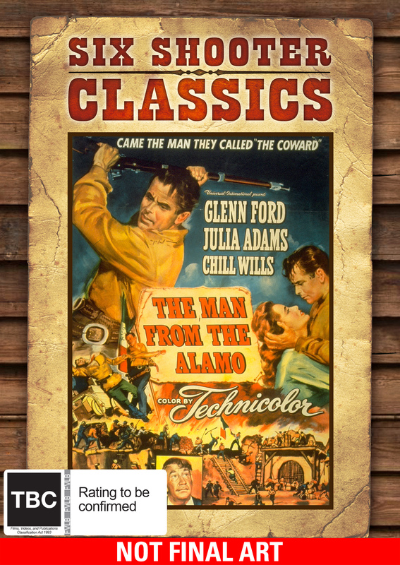 Six Shooter Classics - The Man From The Alamo on DVD