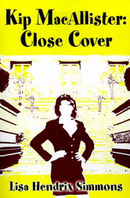 Kip Macallister: Close Cover by Lisa Hendrix Simmons image