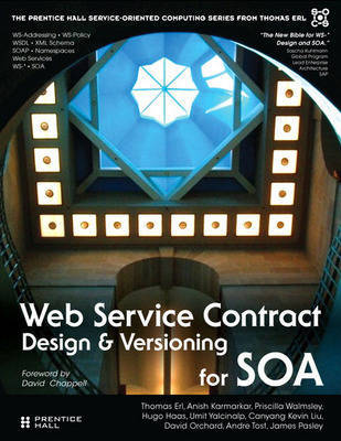 Web Service Contract Design and Versioning for SOA by Thomas Erl