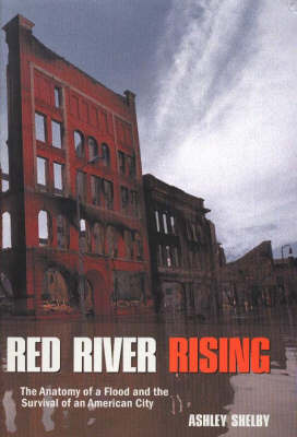 Red River Rising by Ashley Shelby
