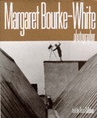 an introduction to the life and career of margaret bourke white a photographer