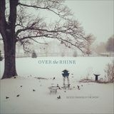 Blood Oranges in the Snow by Over the Rhine