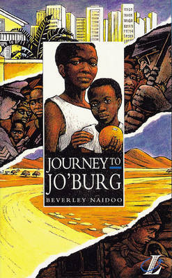 Journey to Jo'burg: A South African Story by Beverley Naidoo image