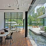 150 Best of the Best House Ideas by Francesc Zamora