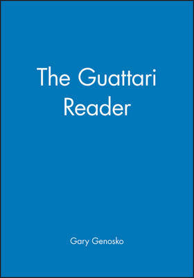 The Guattari Reader