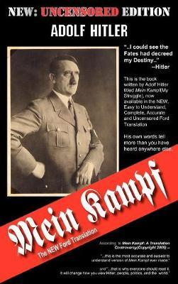 Mein Kampf - The Ford Translation by Adolf Hitler