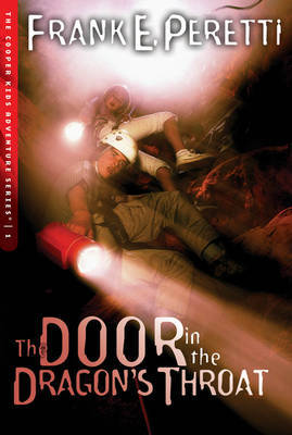 The Door in the Dragon's Throat by Frank E Peretti