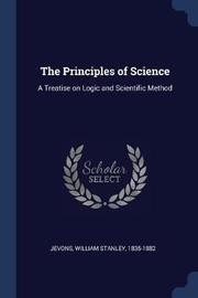 The Principles of Science by William Stanley Jevons