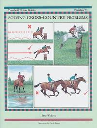 Solving Cross-Country Problems by Jane Wallace