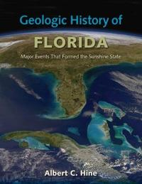 Geologic History of Florida by Albert C Hine