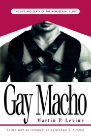Gay Macho by Martin P. Levine image