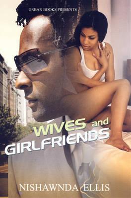 Wives And Girlfriends by Nishawnda Ellis image