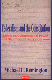 Federalism & the Constitution by Michael C. Remington image