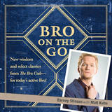 Bro on the Go by Barney Stinson