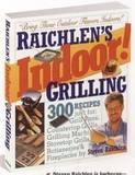 Raichlen's Indoor!: Grilling by Steven Raichlen