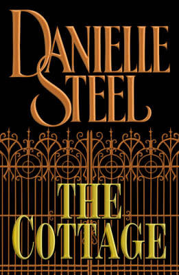 The Cottage by Danielle Steel