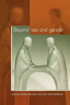 Beyond Sex and Gender by Wendy Cealey-Harrison