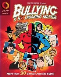 Bullying Is No Laughing Matter by Kurt J Kolka