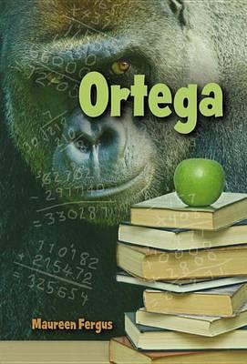 Ortega by Maureen Fergus
