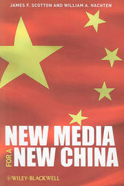 New Media for a New China by James F. Scotton image