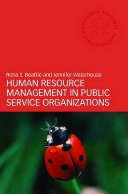 Human Resource Management in Public Service Organizations by Rona S. Beattie image
