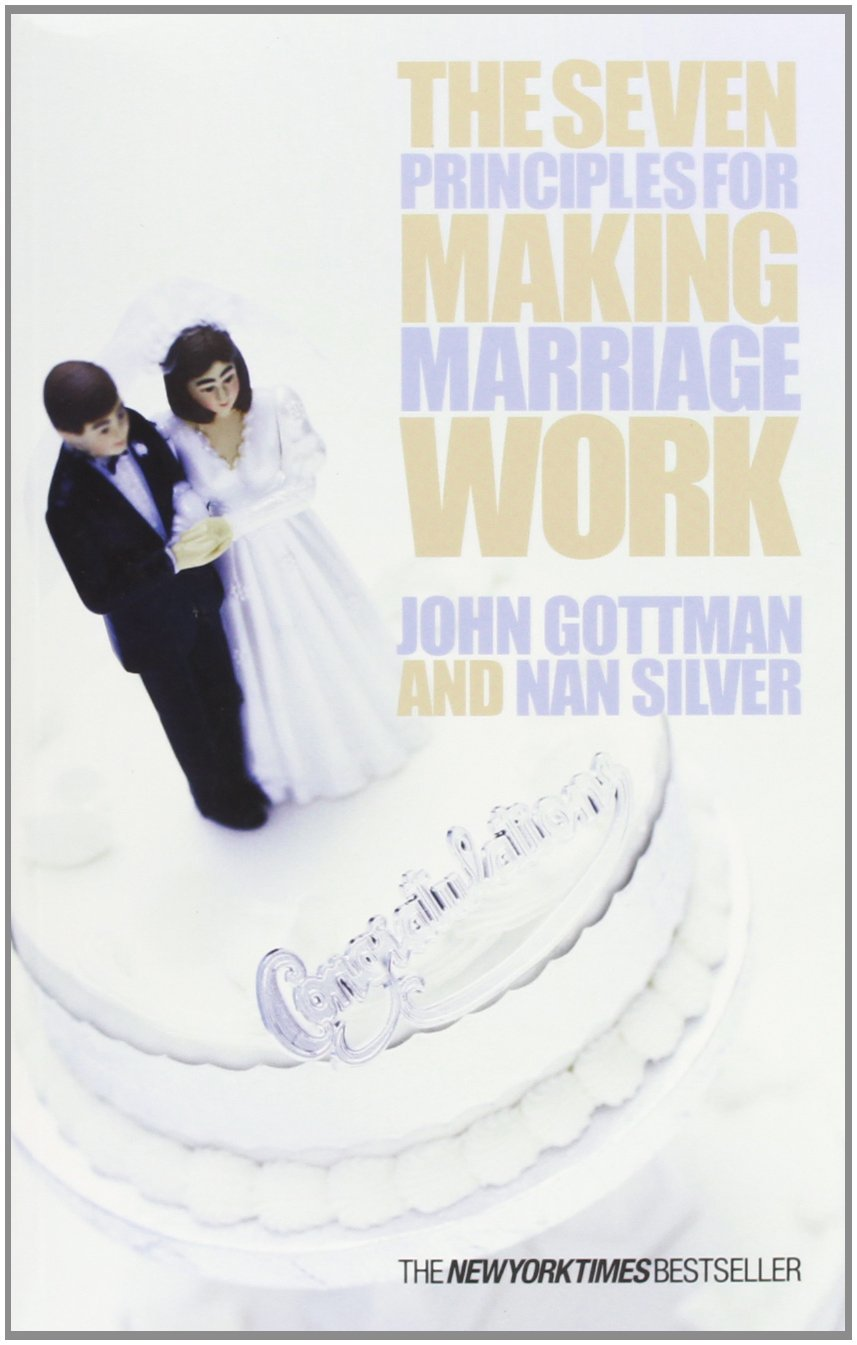 The Seven Principles for Making Marriage Work by John Gottman image
