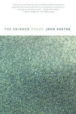 The Swimmer by John Koethe