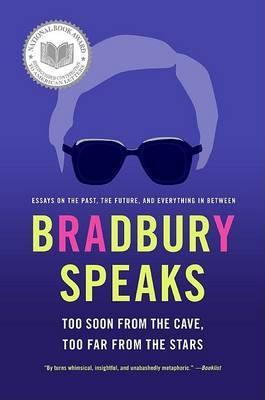 Bradbury Speaks by Ray Bradbury