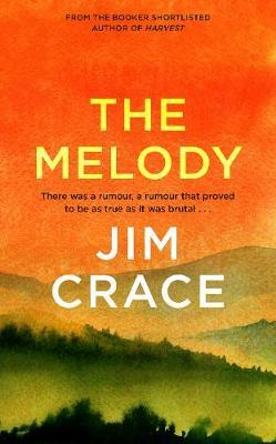 The Melody by Jim Crace image