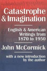 Catastrophe and Imagination by John McCormick