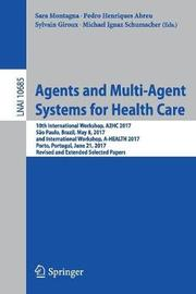 Agents and Multi-Agent Systems for Health Care