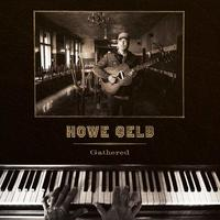 Gathered by Howe Gelb