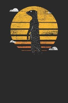 Meerkat Sunset by Meerkat Publishing