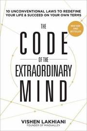 The Code of the Extraordinary Mind by Vishen Lakhiani image