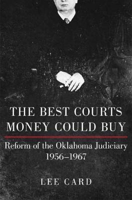 The Best Courts Money Could Buy by Lee Card