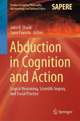 Abduction in Cognition and Action