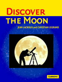 Discover the Moon by Jean Lacroux