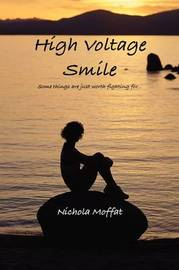 High Voltage Smile by Nichola Moffat image