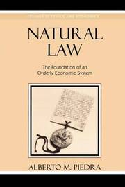 Natural Law by Alberto M. Piedra