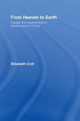 From Heaven to Earth by Elizabeth Croll