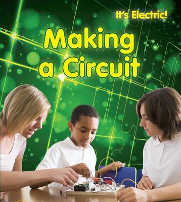 Making a Circuit by Chris Oxlade