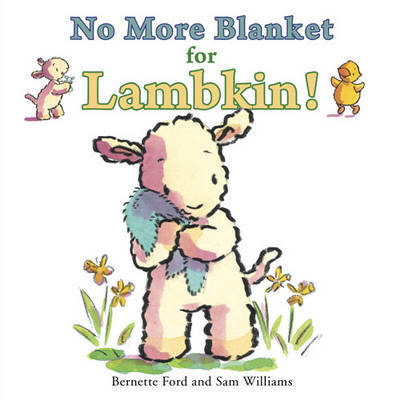 No More Blanket for Lambkin by Bernette Ford image