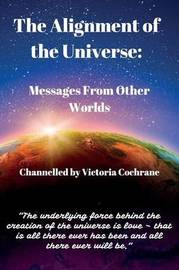 The Alignment of the Universe by Victoria Margaret Cochrane