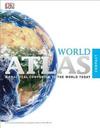 Compact Atlas of the World by DK